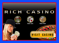 Visit Rich Casino to claim your sign up bonus to all new players...